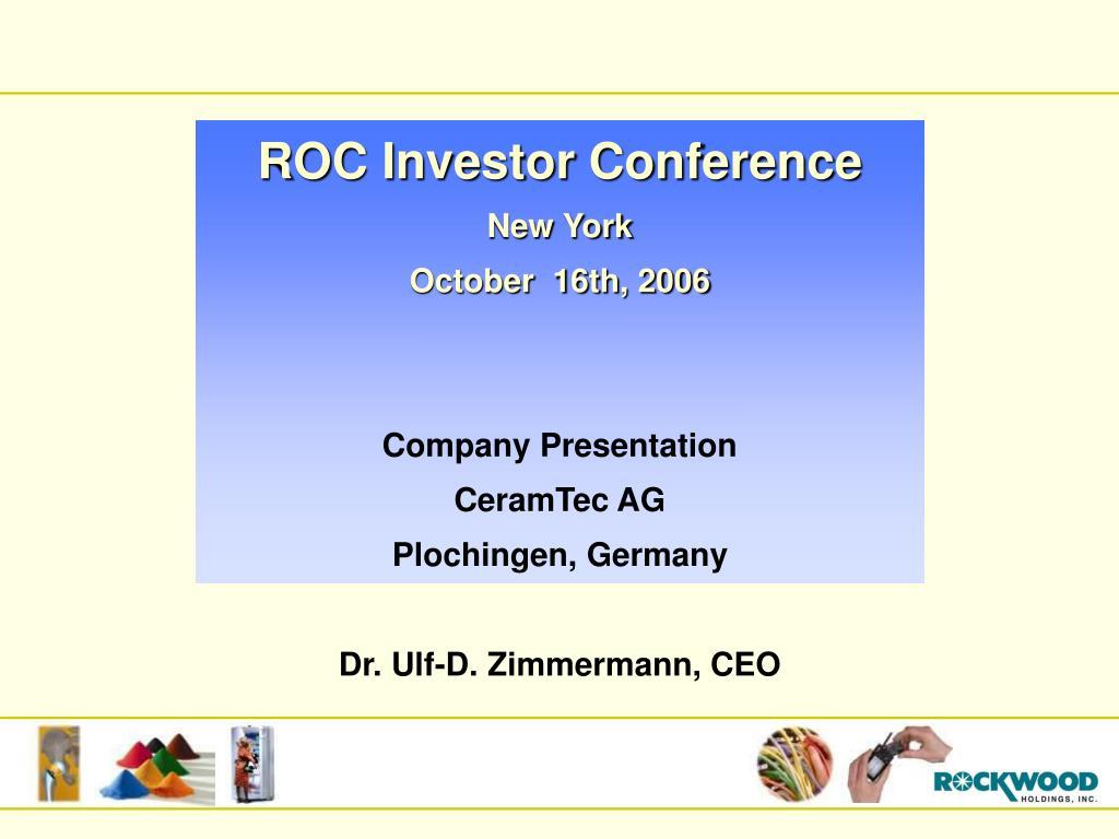 ROC Investor Conference