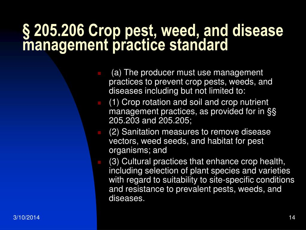 § 205.206 Crop pest, weed, and disease management practice standard
