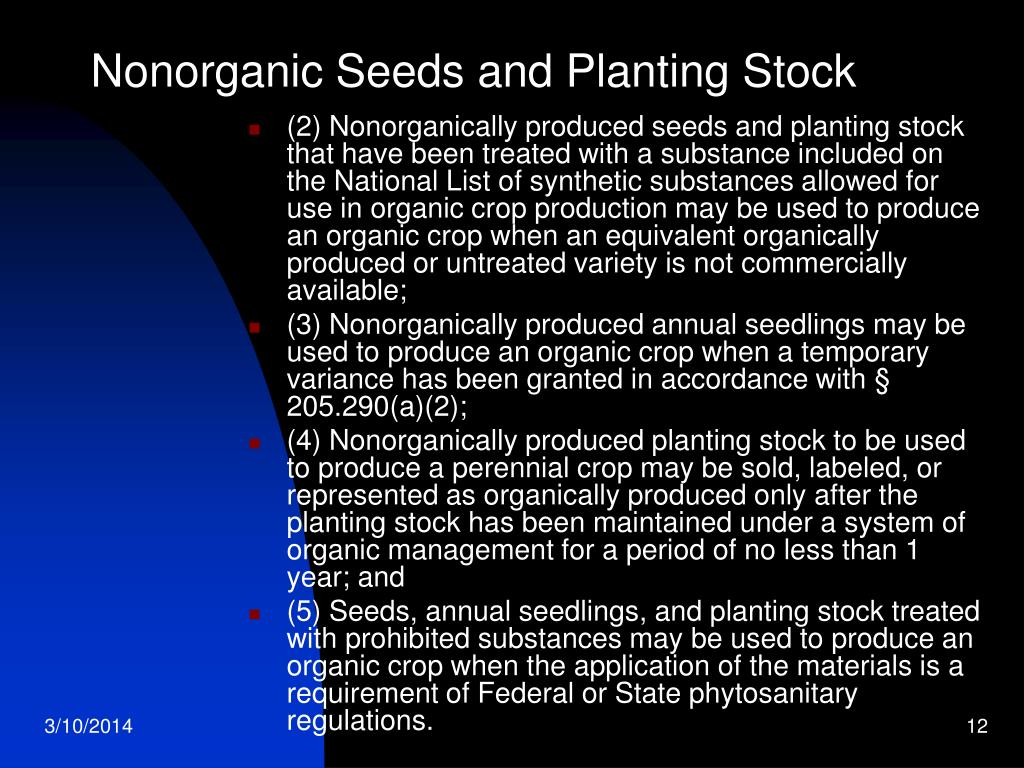 Nonorganic Seeds and Planting Stock
