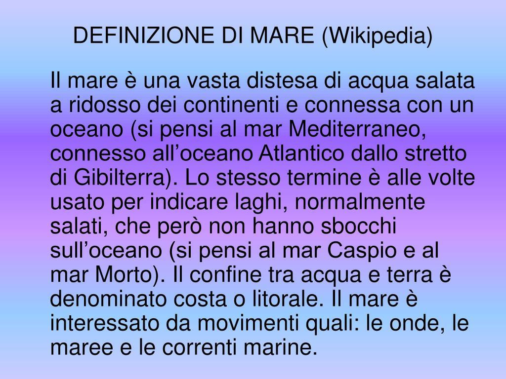DEFINIZIONE DI MARE (Wikipedia)