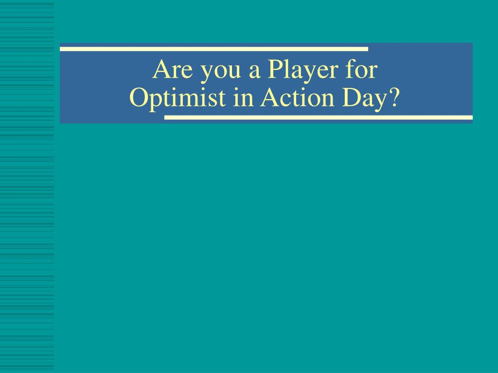 Are you a Player for