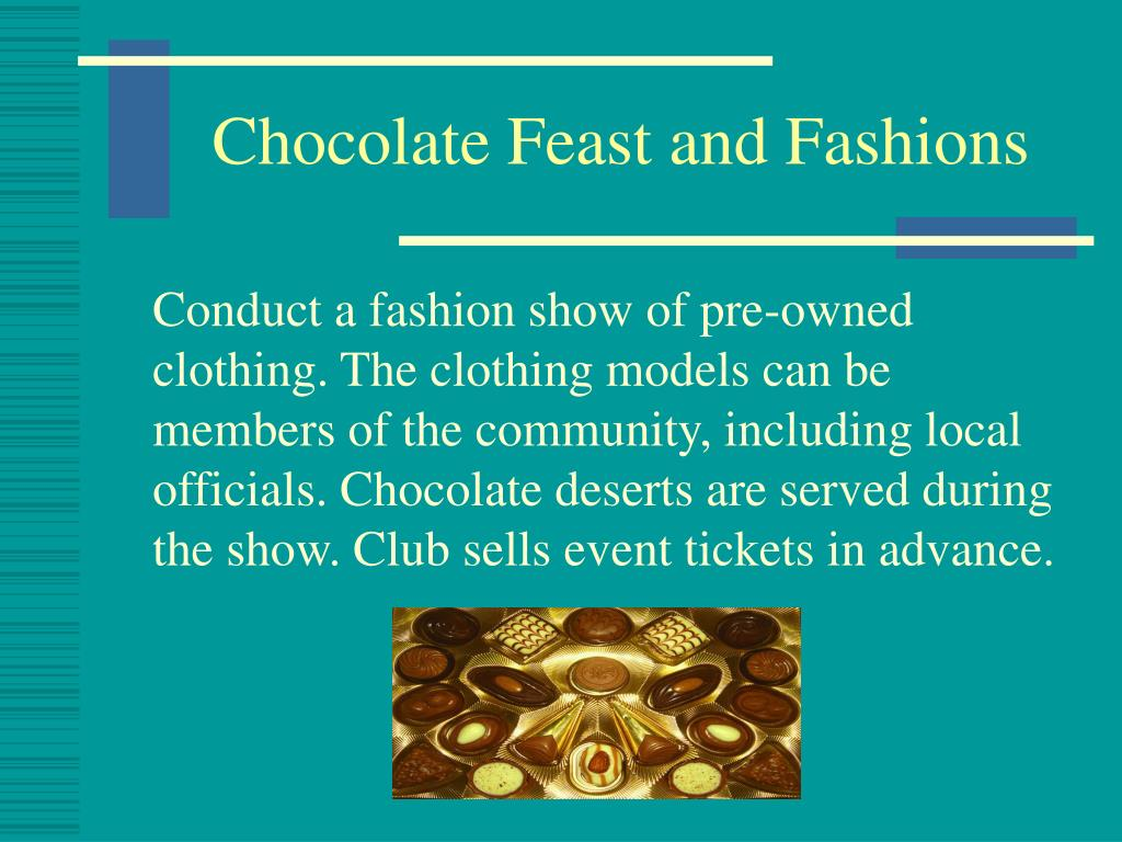 Chocolate Feast and Fashions