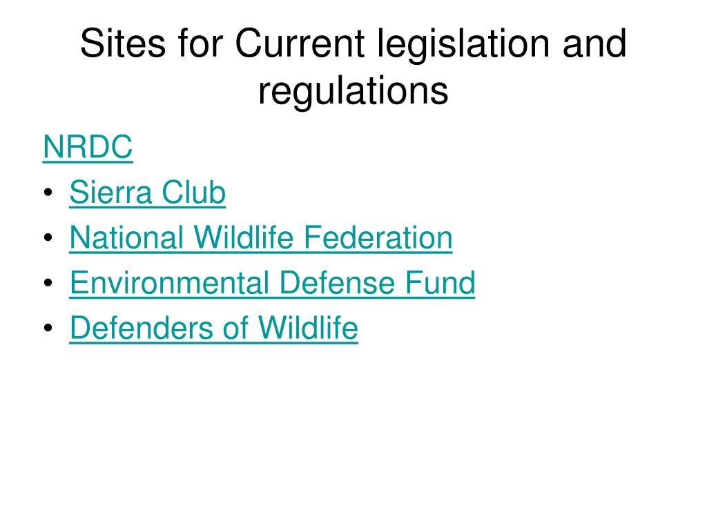 Sites for Current legislation and regulations