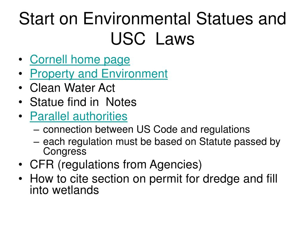 Start on Environmental Statues and USC  Laws