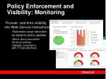 policy enforcement and visibility monitoring