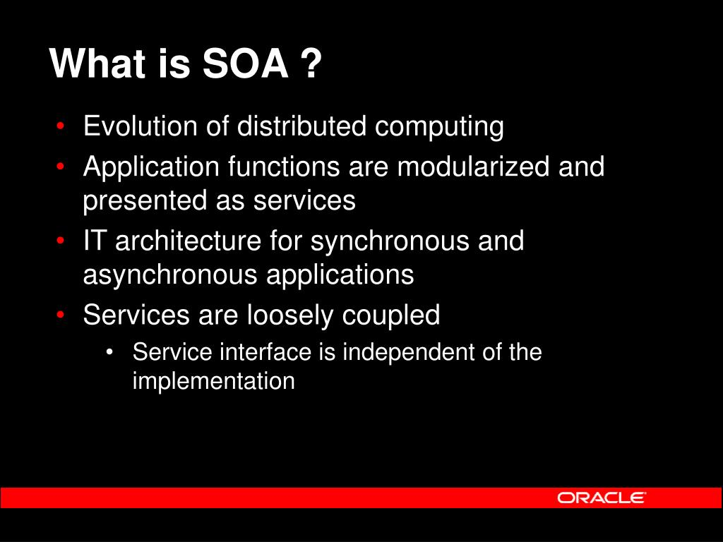 What is SOA ?