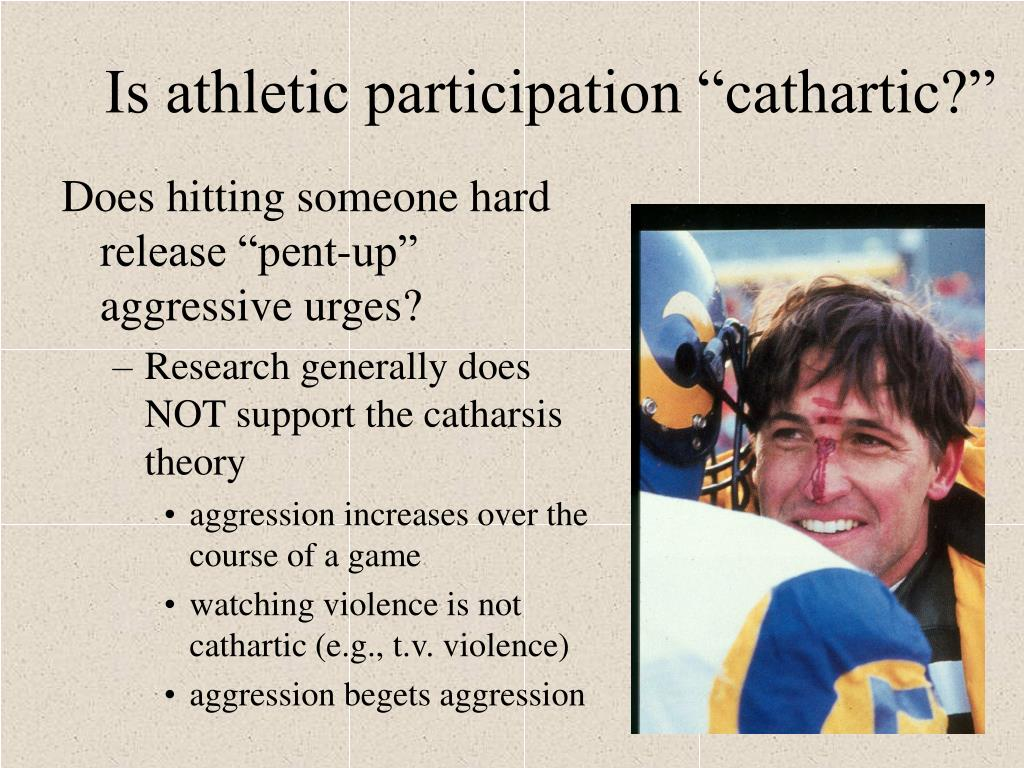 "Is athletic participation ""cathartic?"""