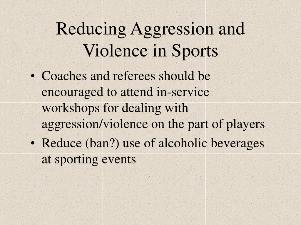 Reducing Aggression and Violence in Sports
