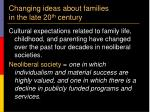 changing ideas about families in the late 20 th century