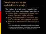 developmental issues and children s sports