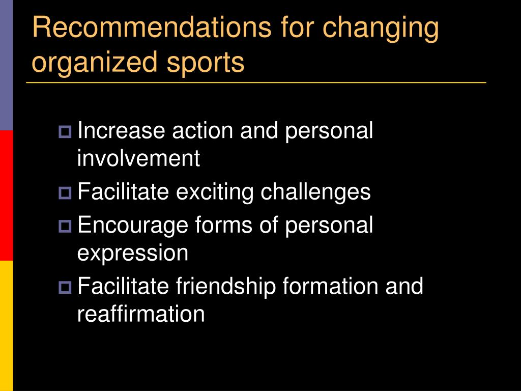 Recommendations for changing organized sports