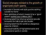 social changes related to the growth of organized youth sports