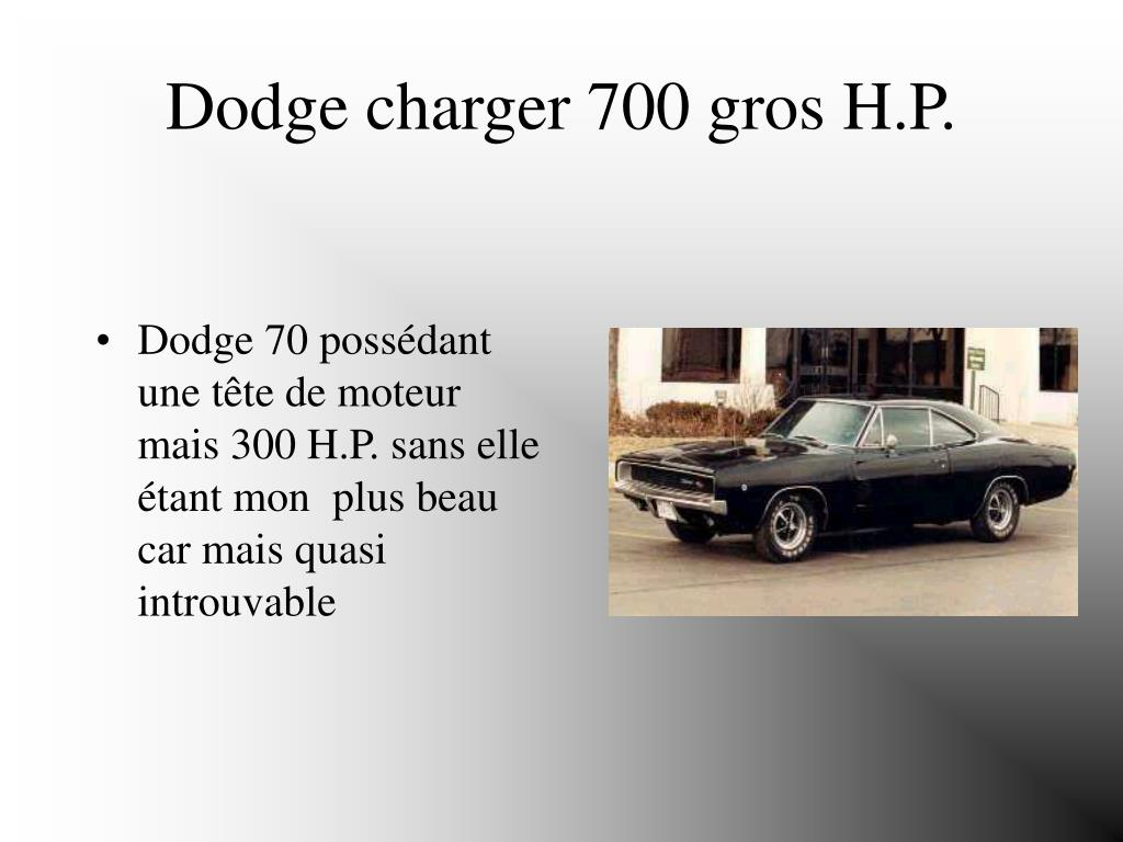 Dodge charger 700 gros H.P.