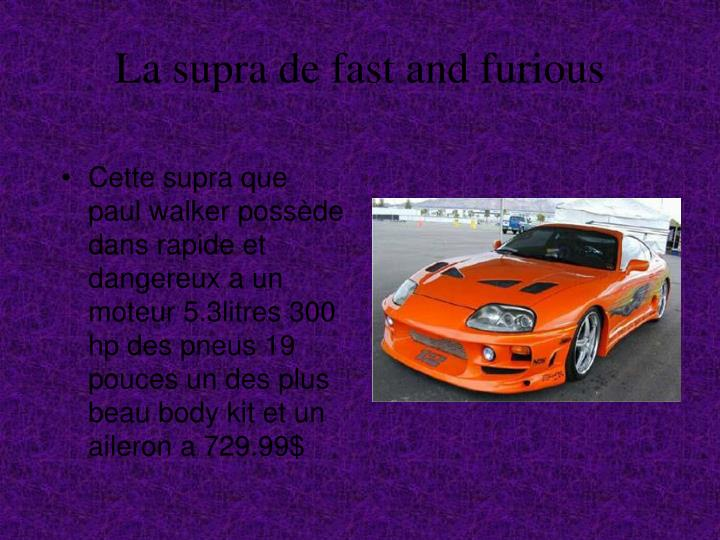 La supra de fast and furious