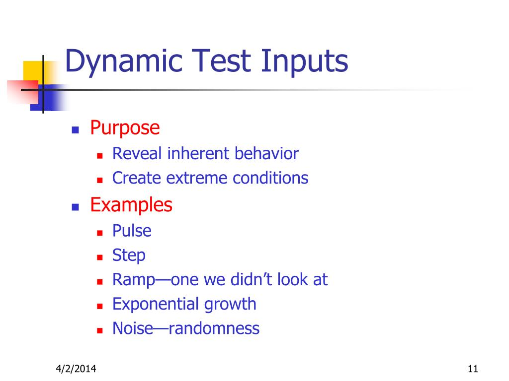 Dynamic Test Inputs