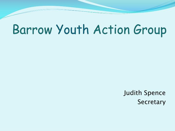 Barrow youth action group