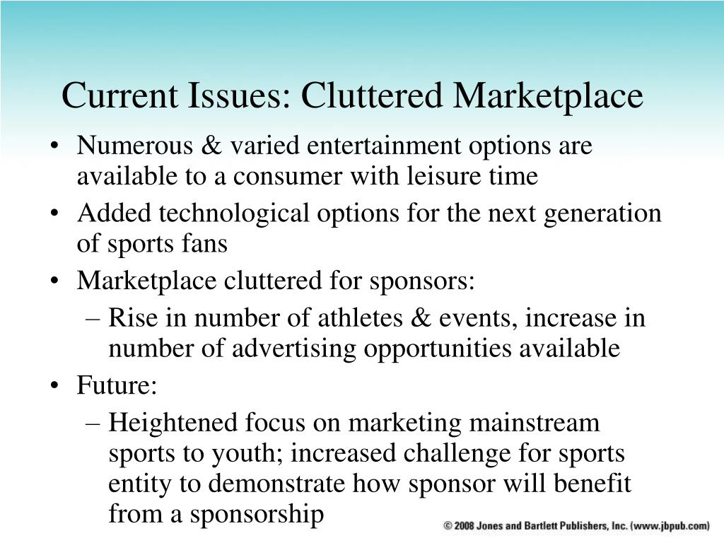 Current Issues: Cluttered Marketplace