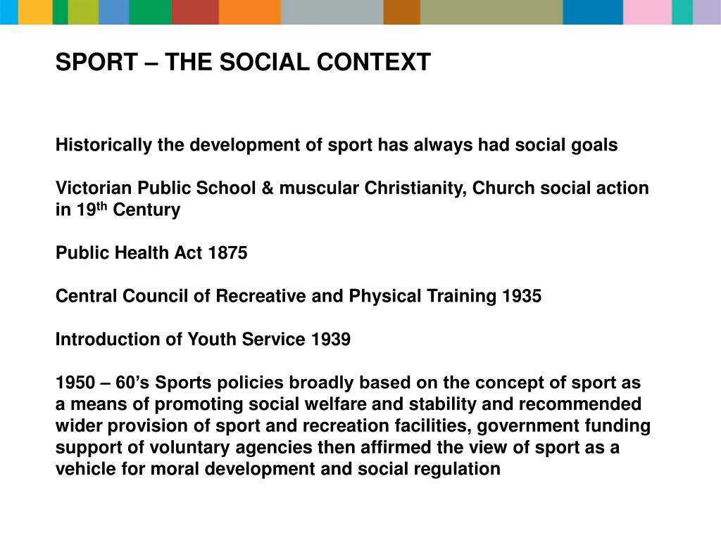 SPORT – THE SOCIAL CONTEXT
