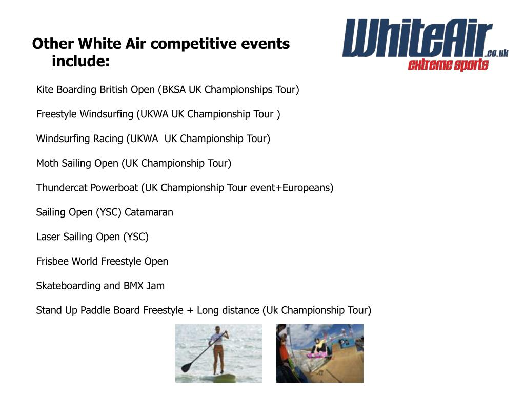 Other White Air competitive events include: