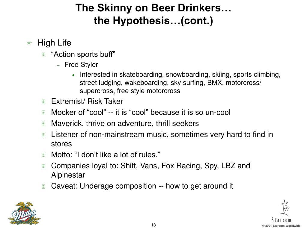 The Skinny on Beer Drinkers…