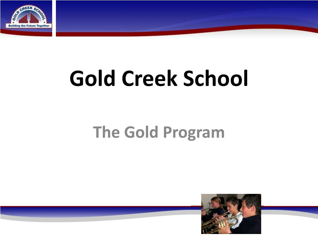 Gold Creek School