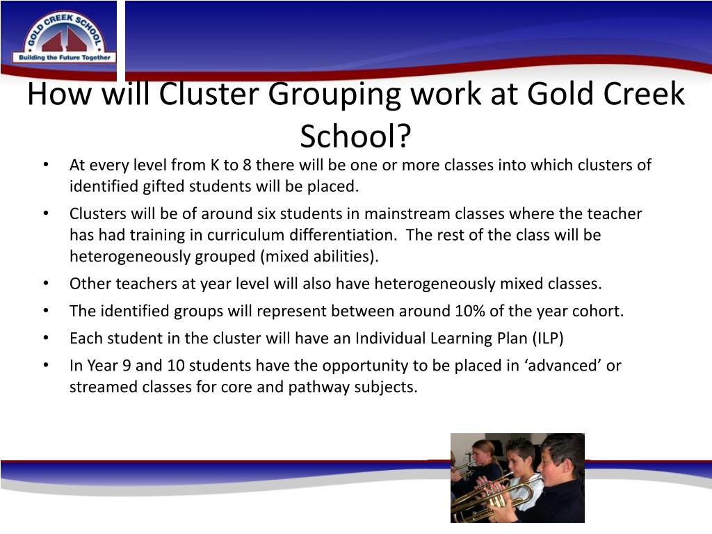 How will Cluster Grouping work at Gold Creek School?