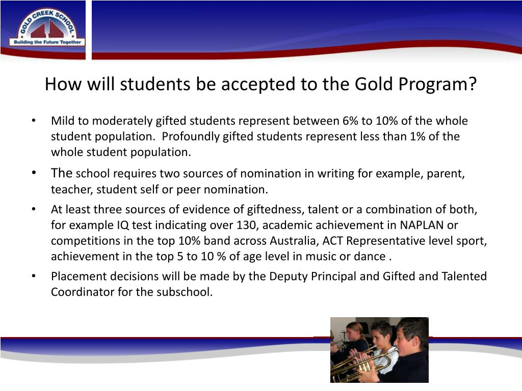 How will students be accepted to the Gold Program?