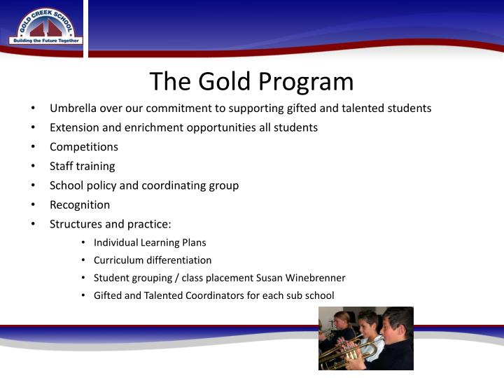 The gold program