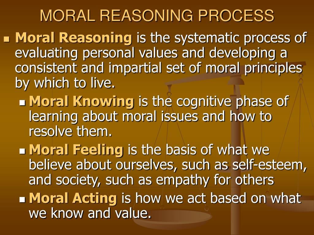 MORAL REASONING PROCESS