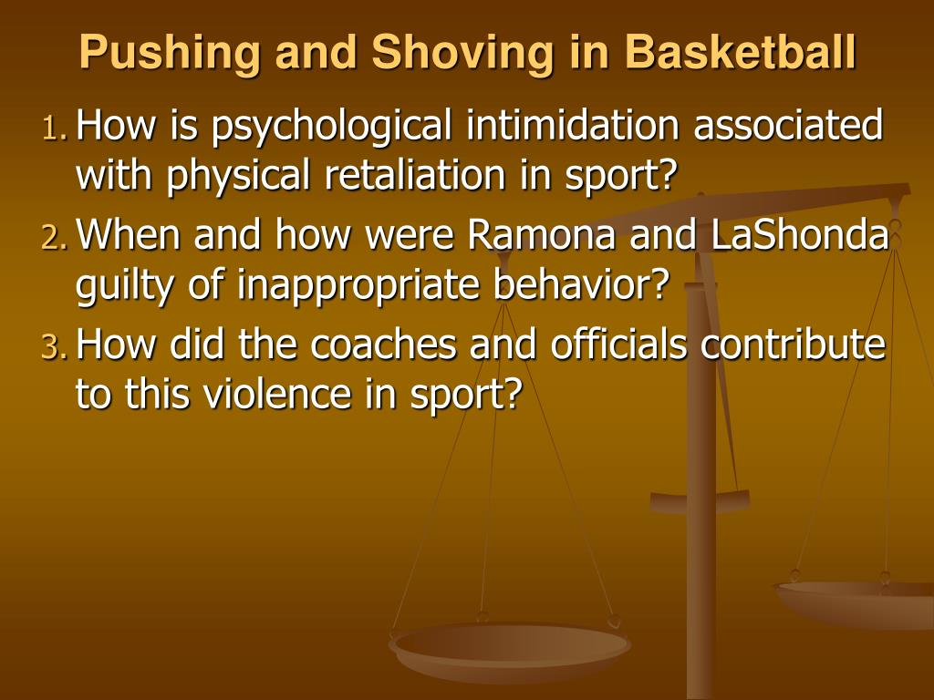 Pushing and Shoving in Basketball
