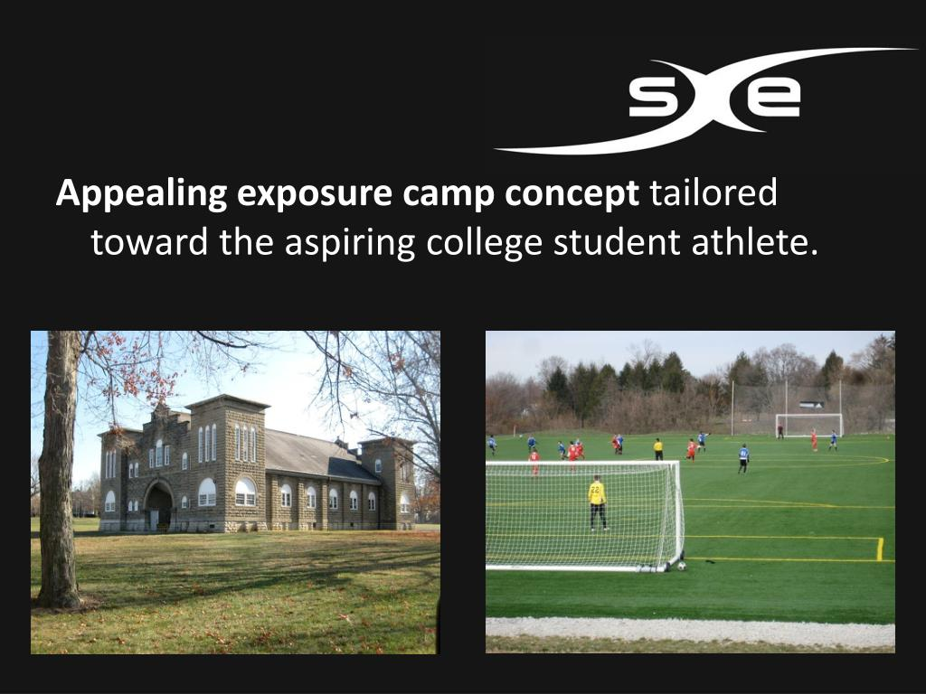Appealing exposure camp concept