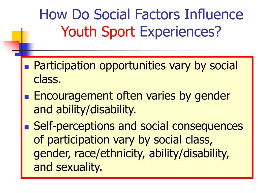 How Do Social Factors Influence