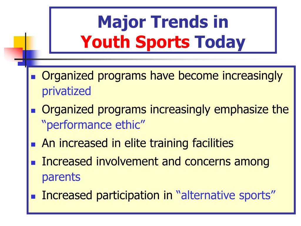 Major Trends in