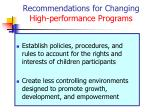 recommendations for changing high performance programs