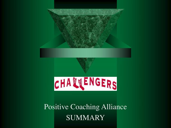 Positive coaching alliance summary