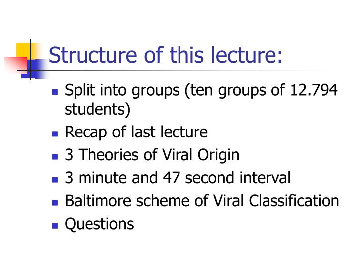 Structure of this lecture