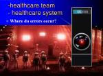 healthcare team healthcare system