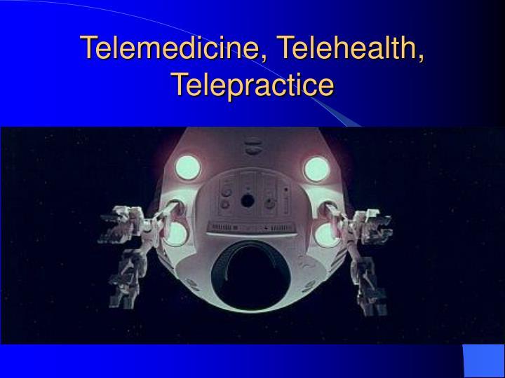 Telemedicine, Telehealth,