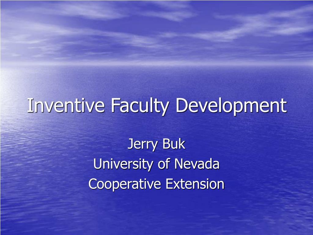 Inventive Faculty Development