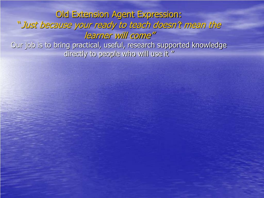 Old Extension Agent Expression: