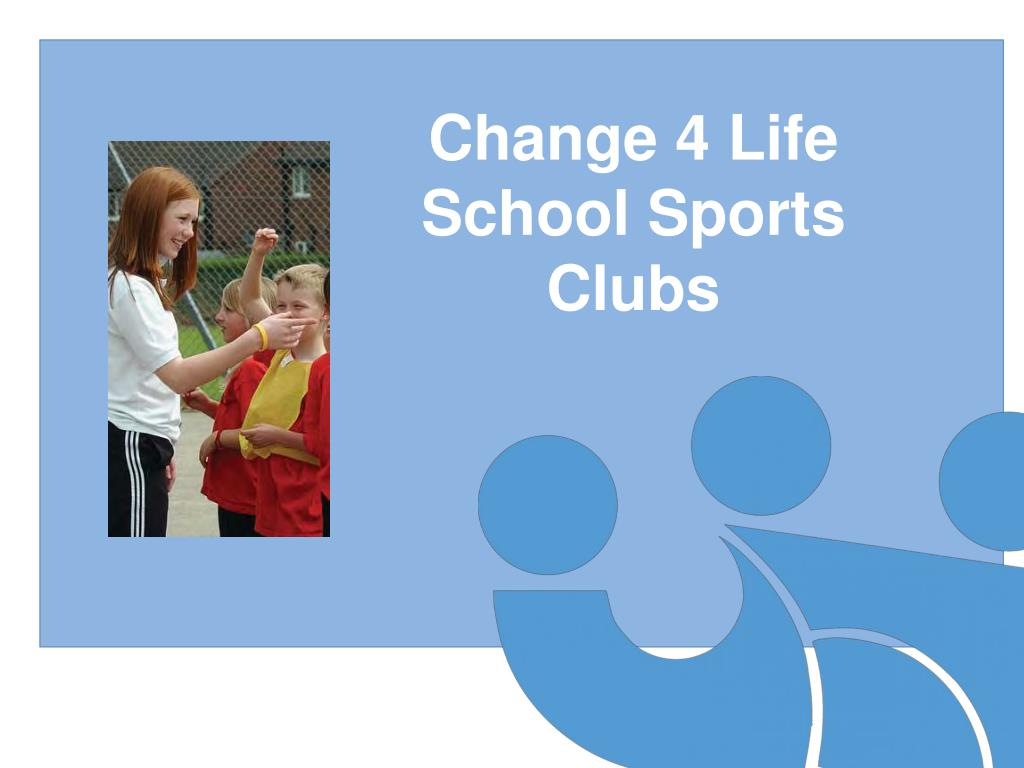 Change 4 Life School Sports Clubs