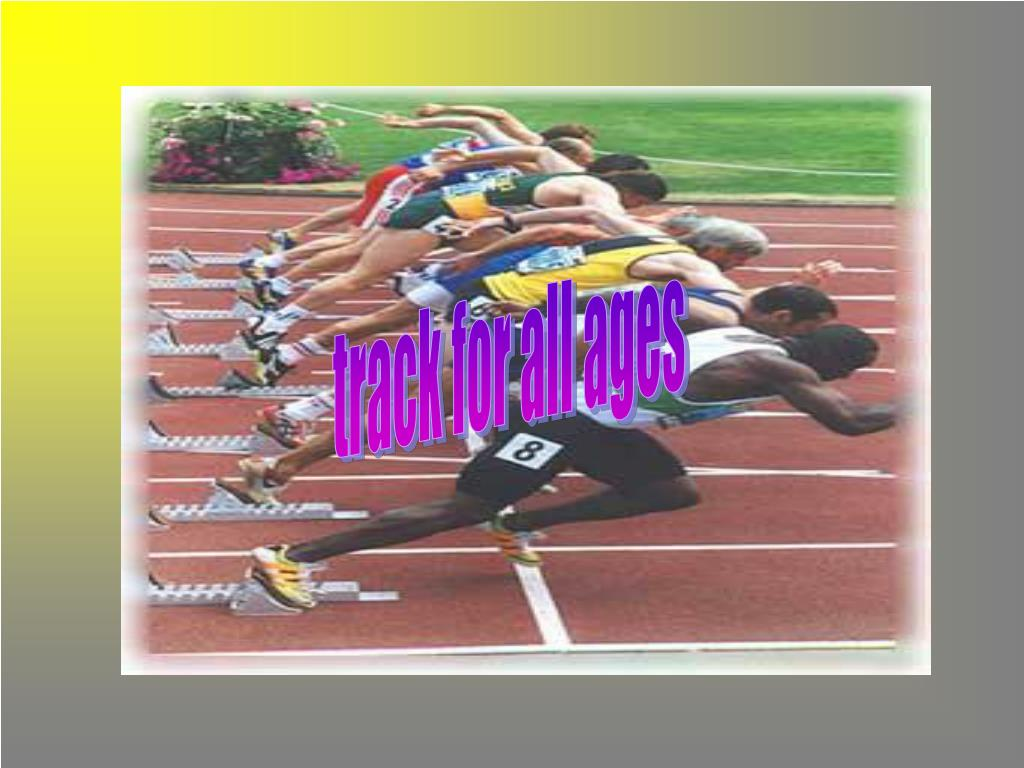 track for all ages