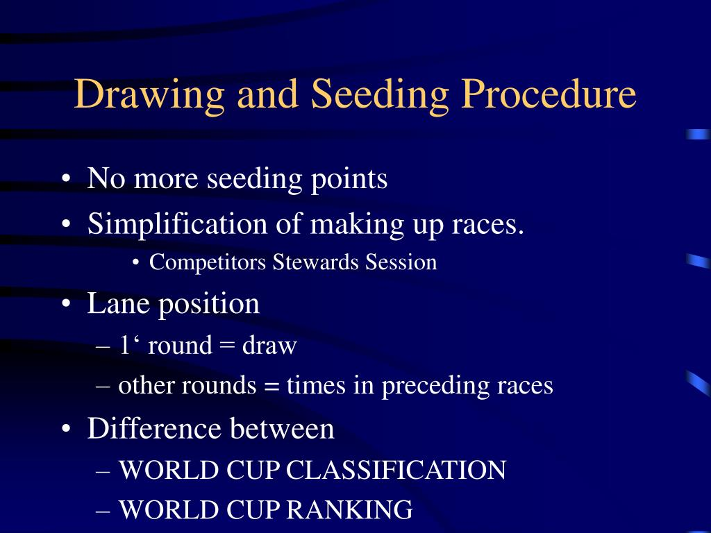 Drawing and Seeding Procedure
