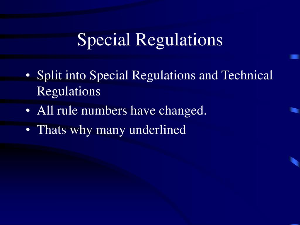 Special Regulations