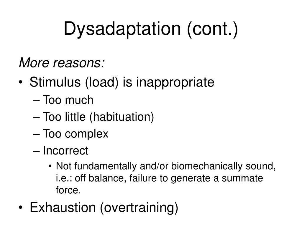 Dysadaptation (cont.)