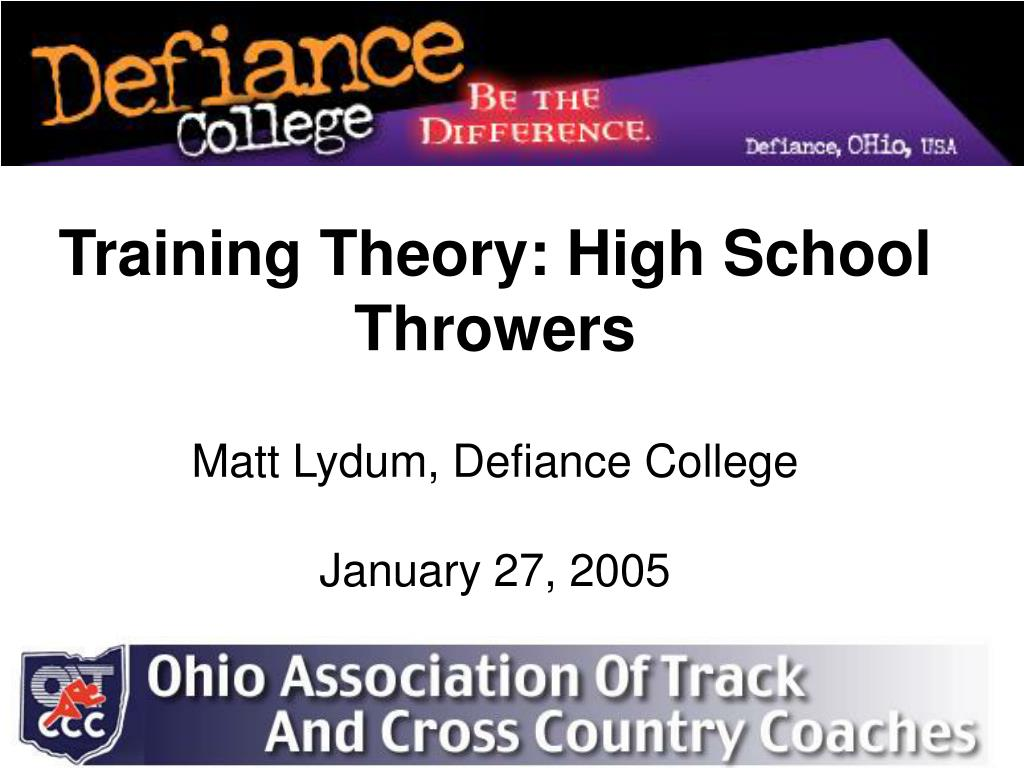 training theory high school throwers matt lydum defiance college january 27 2005