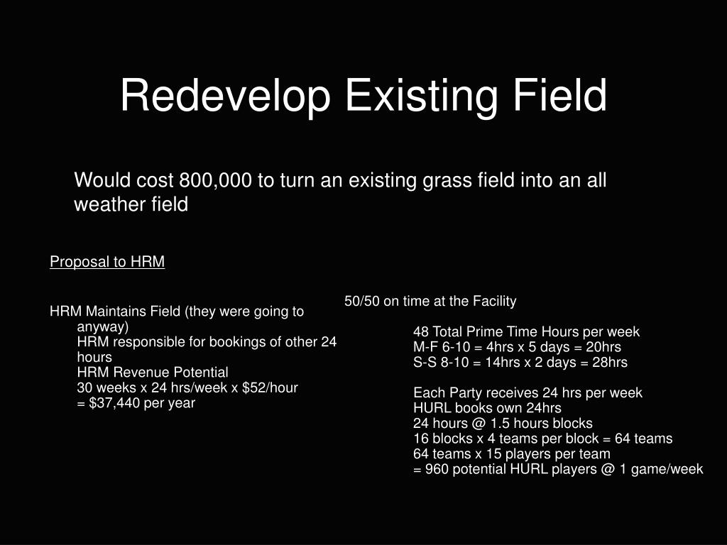 Redevelop Existing Field