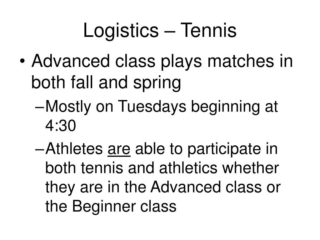 Logistics – Tennis