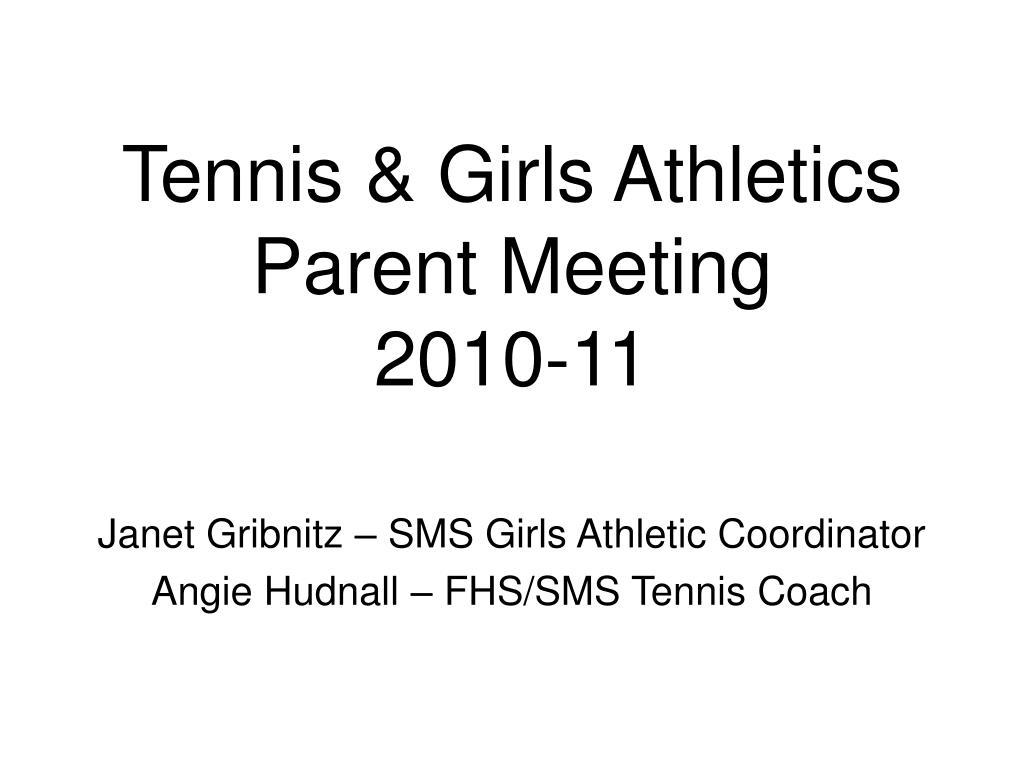 Tennis & Girls Athletics