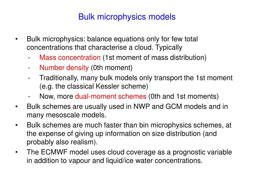 Bulk microphysics models